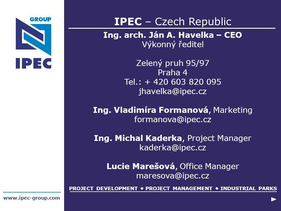 IPEC – Czech Republic Ing. arch. Ján A. Havelka – CEO Výkonný ředitel