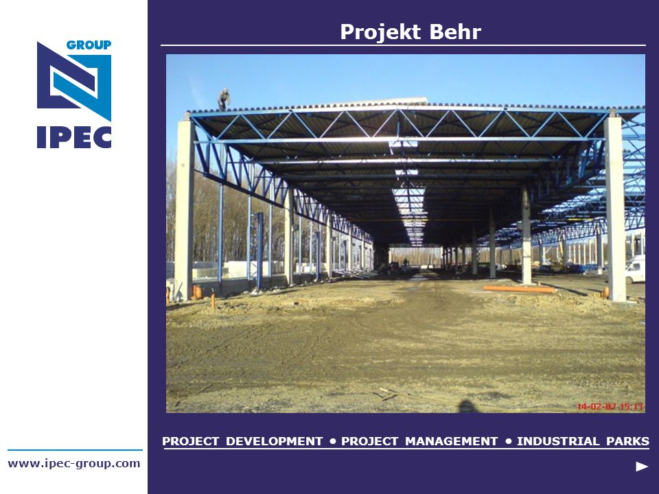 PROJECT DEVELOPMENT • PROJECT MANAGEMENT • INDUSTRIAL PARKS
