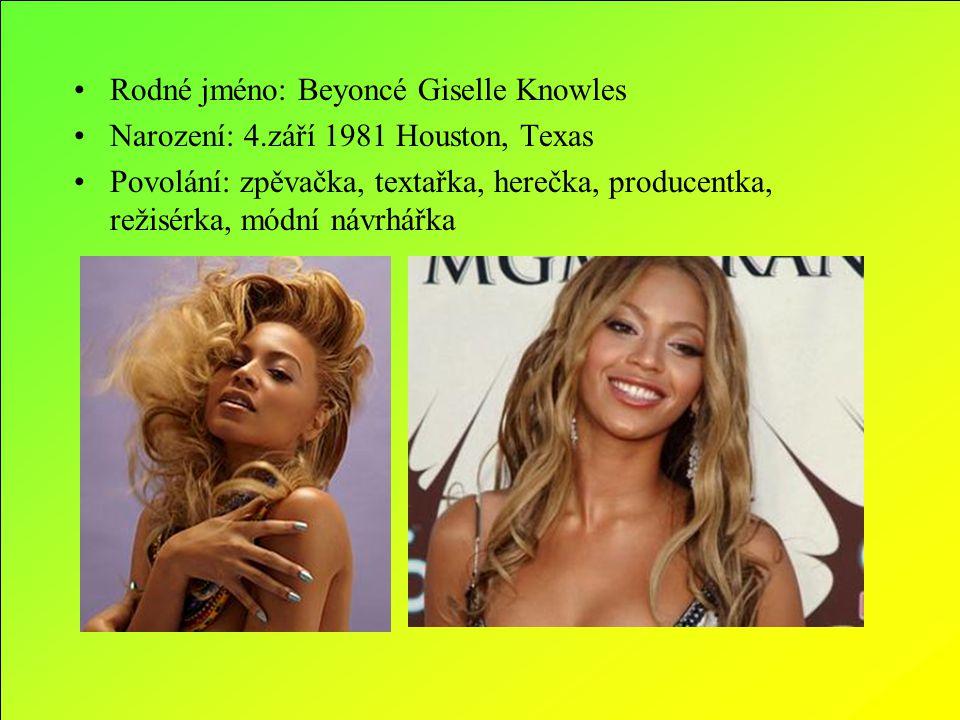 Rodné jméno: Beyoncé Giselle Knowles