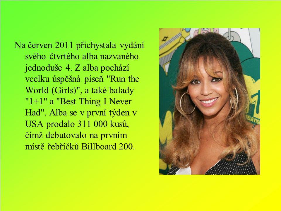 Na červen 2011 přichystala vydání svého čtvrtého alba nazvaného jednoduše 4.