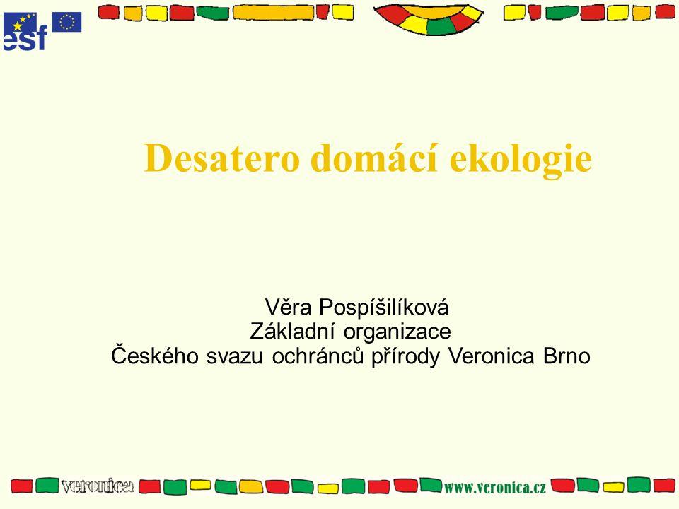 Desatero domácí ekologie