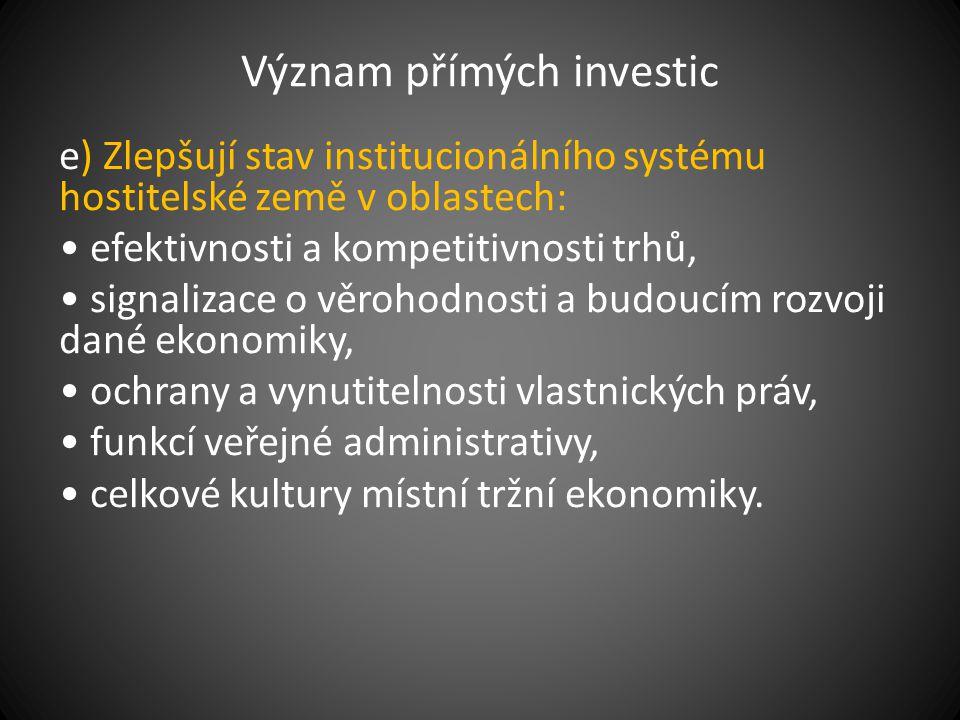 Význam přímých investic