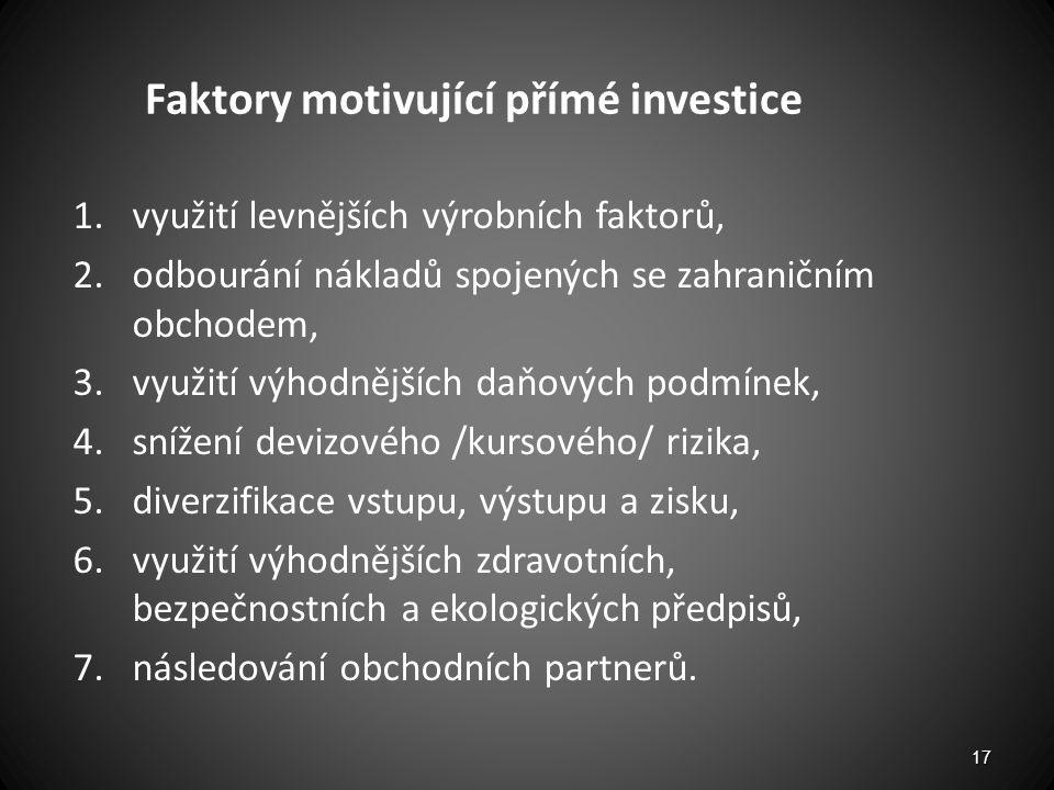 Faktory motivující přímé investice