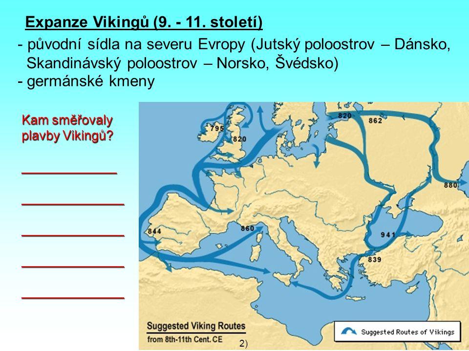Expanze Vikingů (9. - 11. století)