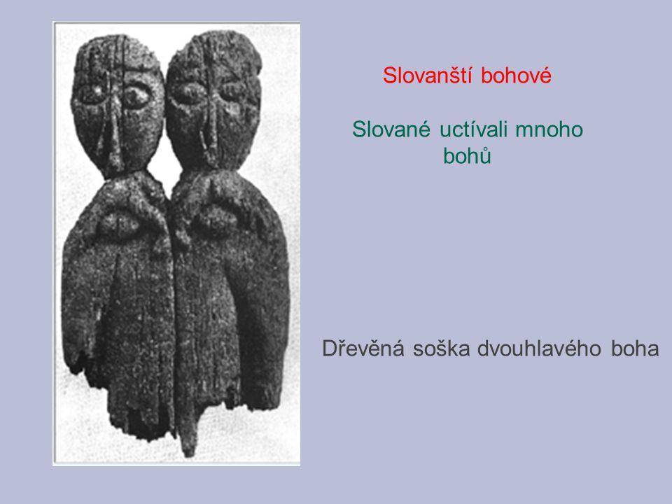 Slované uctívali mnoho bohů