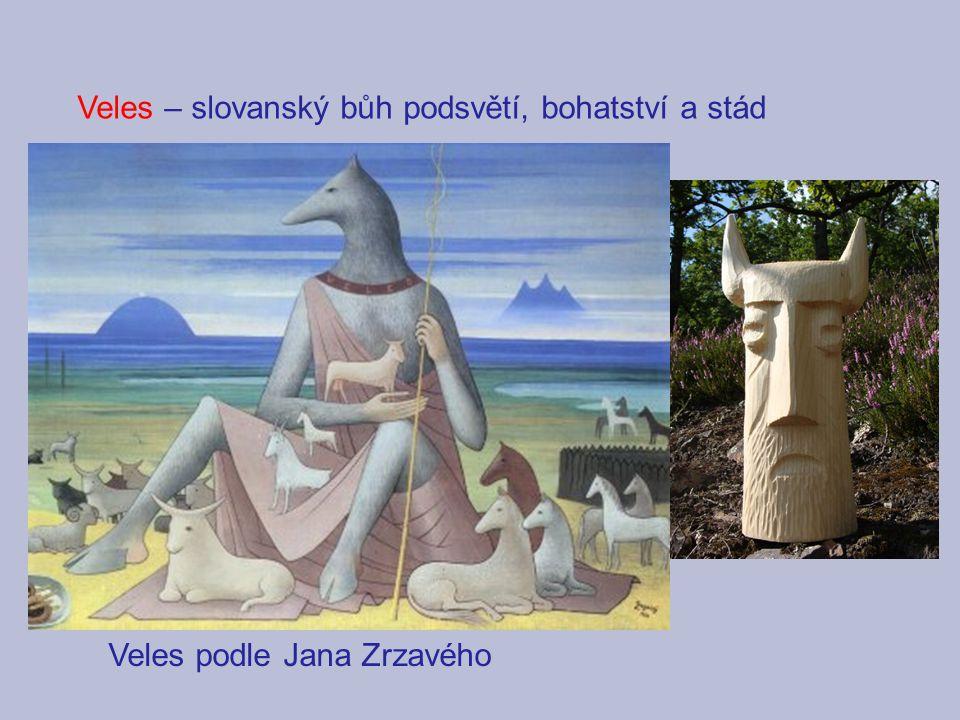 Veles podle Jana Zrzavého