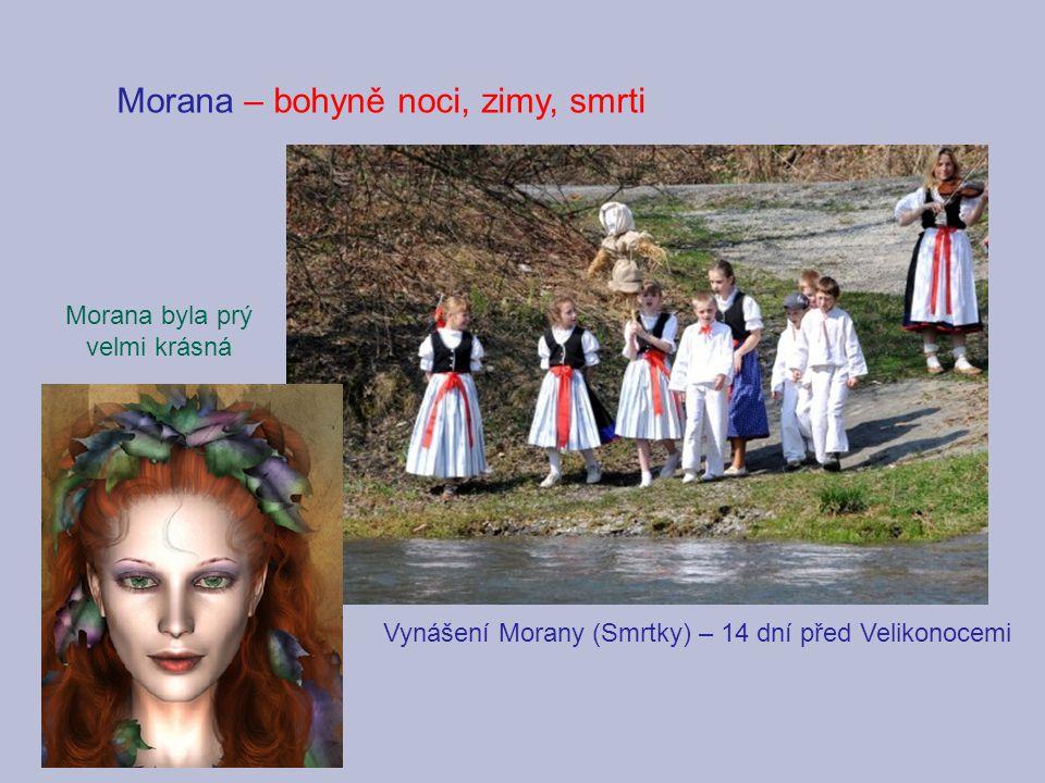 Morana – bohyně noci, zimy, smrti