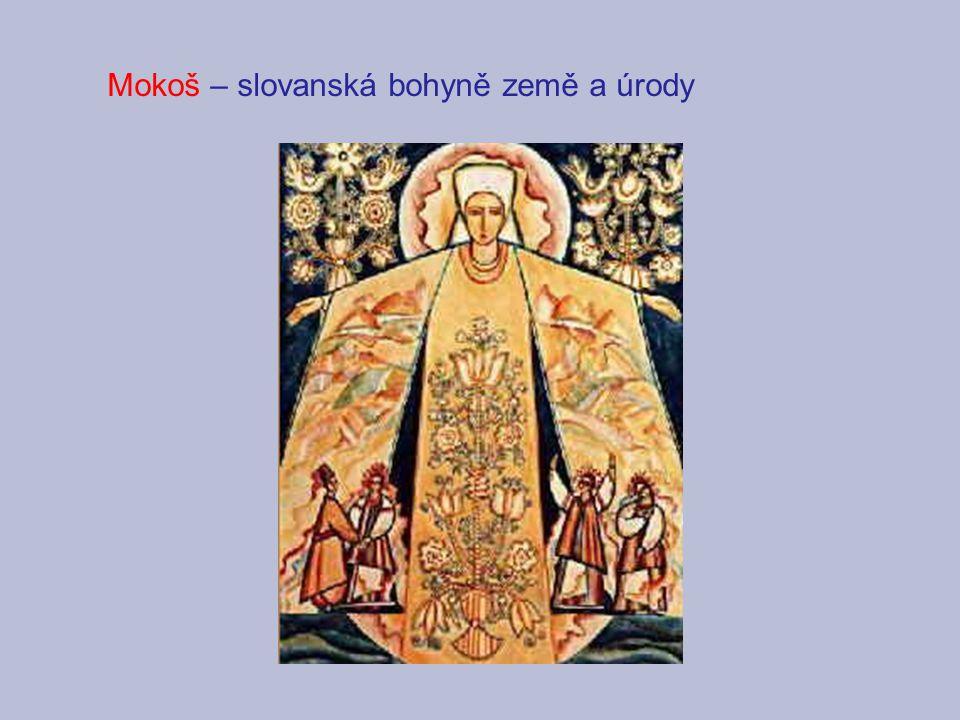 Mokoš – slovanská bohyně země a úrody