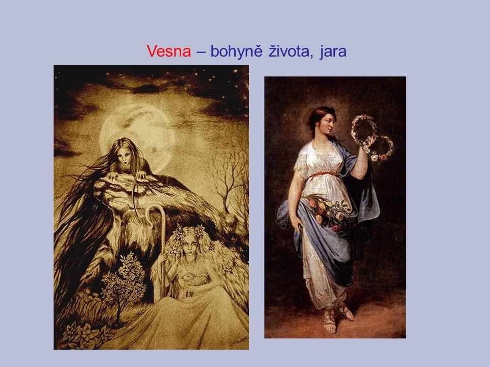 Vesna – bohyně života, jara