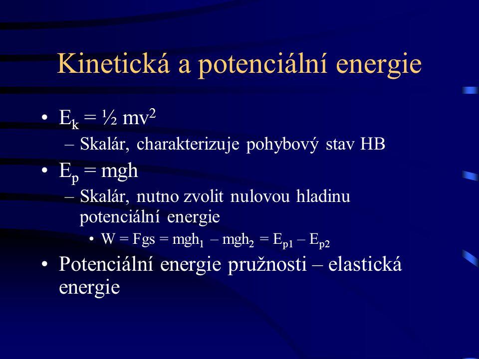 Kinetická a potenciální energie