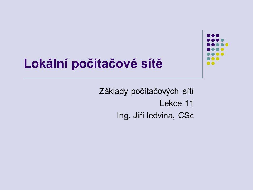 Lokální počítačové sítě