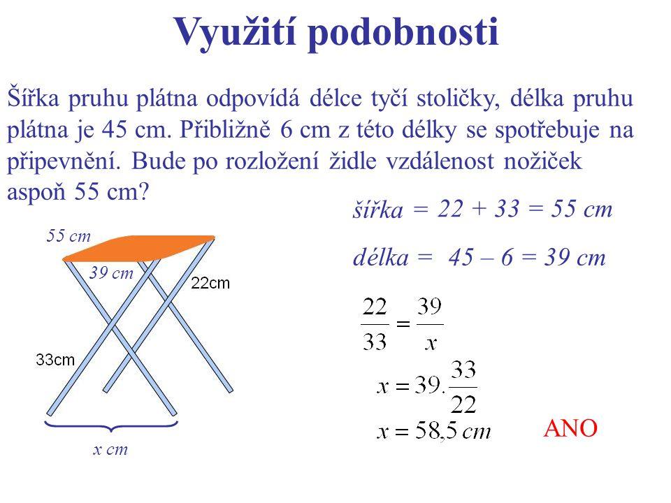 Využití podobnosti Šířka pruhu plátna odpovídá délce tyčí stoličky, délka pruhu. plátna je 45 cm. Přibližně 6 cm z této délky se spotřebuje na.