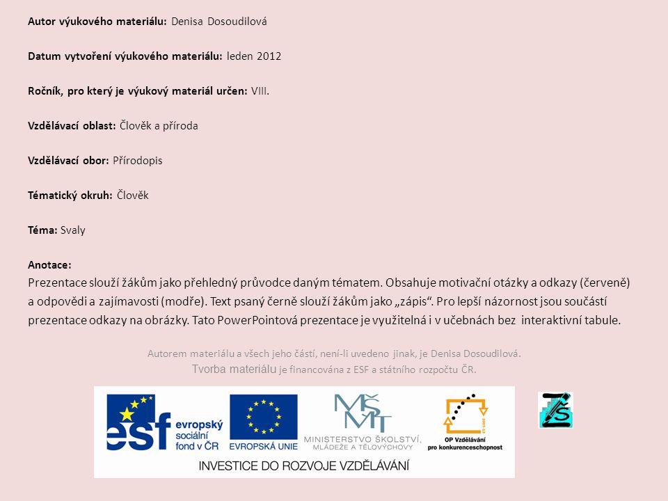 Tvorba materiálu je financována z ESF a státního rozpočtu ČR.