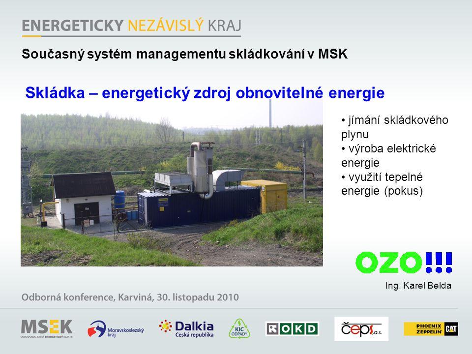Skládka – energetický zdroj obnovitelné energie
