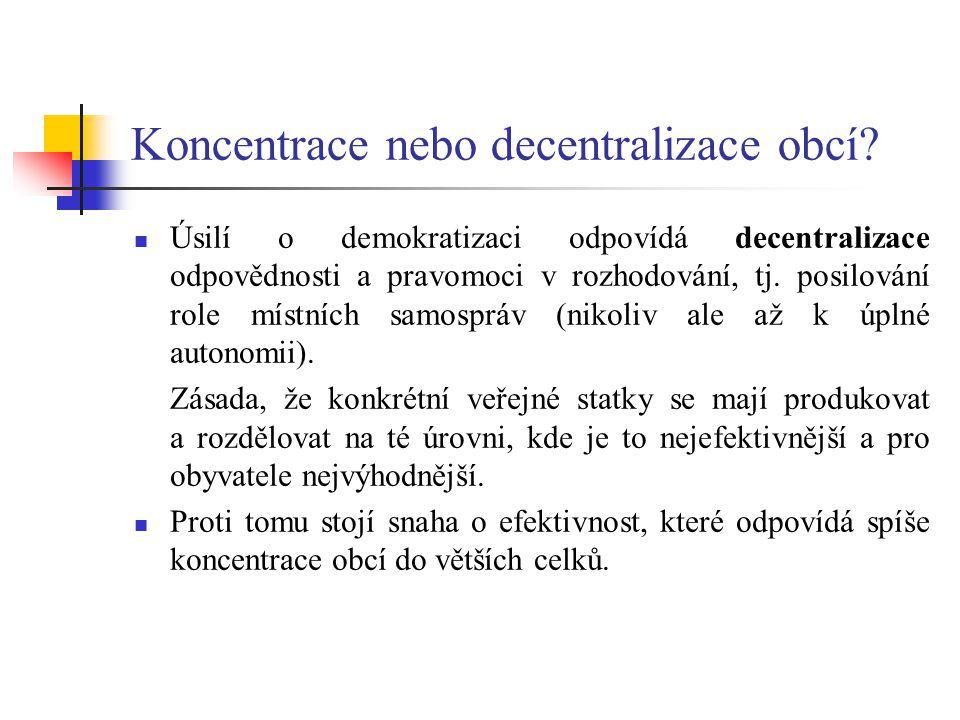 Koncentrace nebo decentralizace obcí