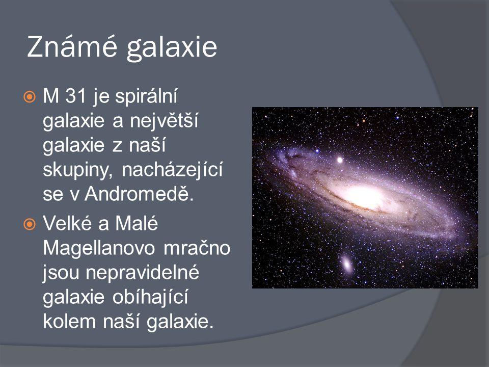 Známé galaxie M 31 je spirální galaxie a největší galaxie z naší skupiny, nacházející se v Andromedě.