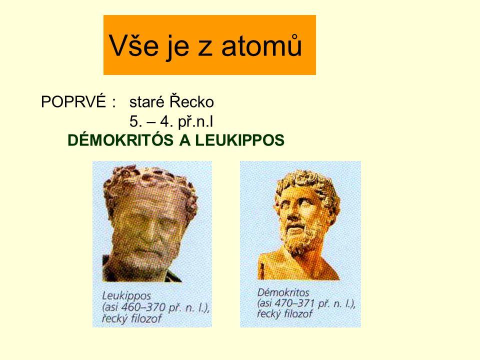 Vše je z atomů POPRVÉ : staré Řecko 5. – 4. př.n.l