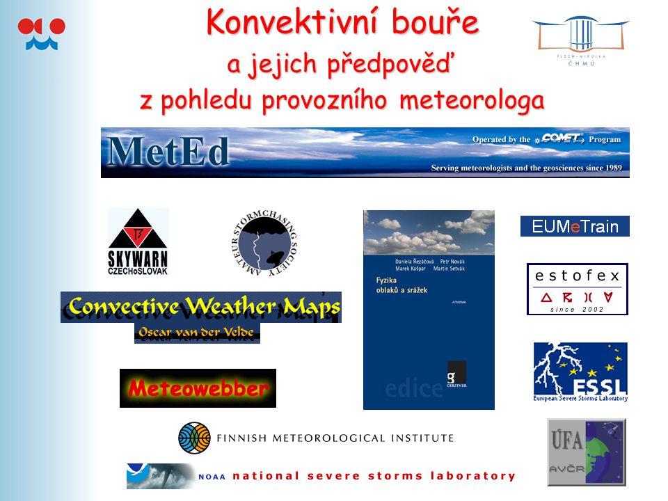 Konvektivní bouře a jejich předpověď z pohledu provozního meteorologa