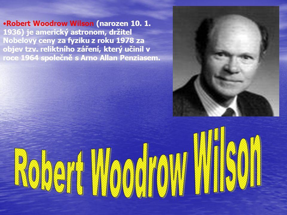 Robert Woodrow Wilson (narozen 10. 1