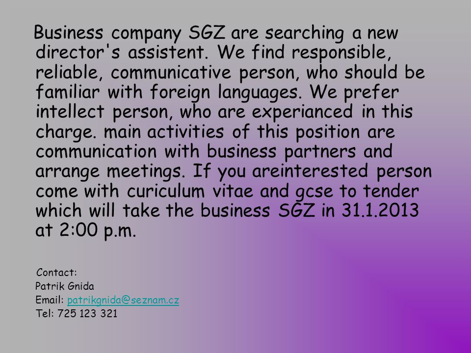 Business company SGZ are searching a new director s assistent
