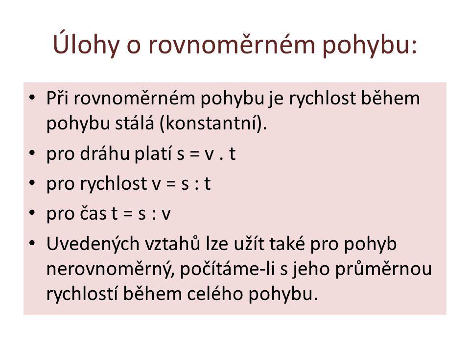 Úlohy o rovnoměrném pohybu:
