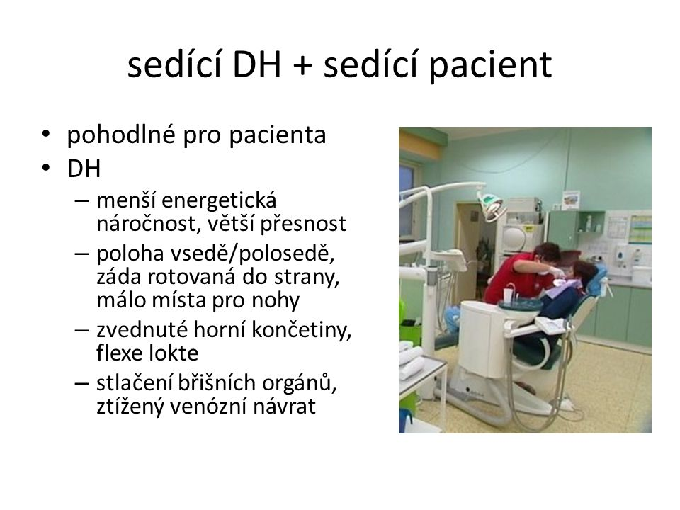 sedící DH + sedící pacient