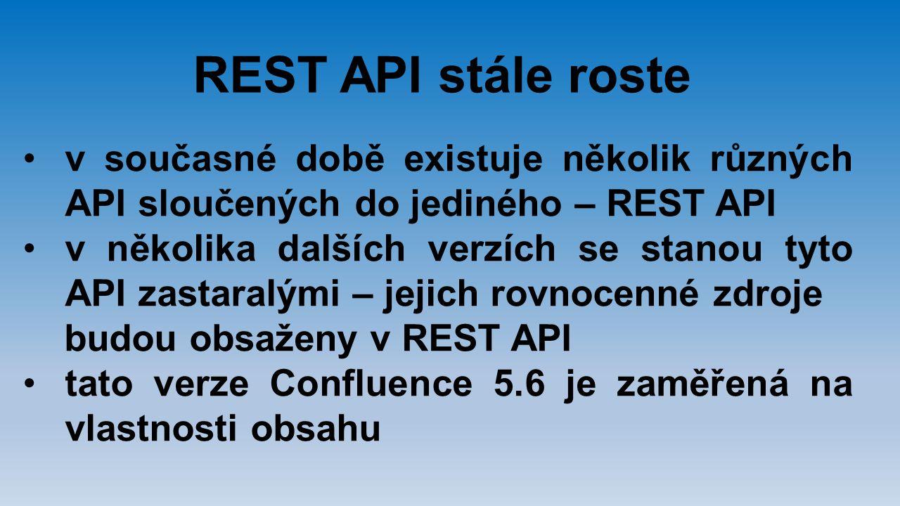 REST API stále roste v současné době existuje několik různých API sloučených do jediného – REST API.