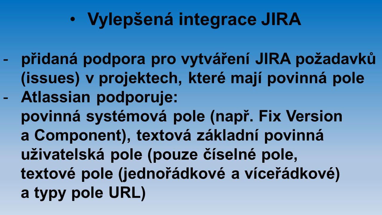 Vylepšená integrace JIRA