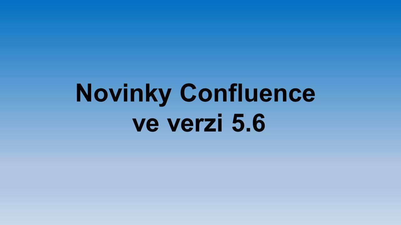 Novinky Confluence ve verzi 5.6