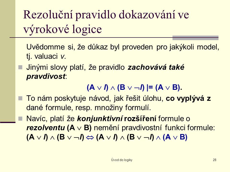 Rezoluční pravidlo dokazování ve výrokové logice