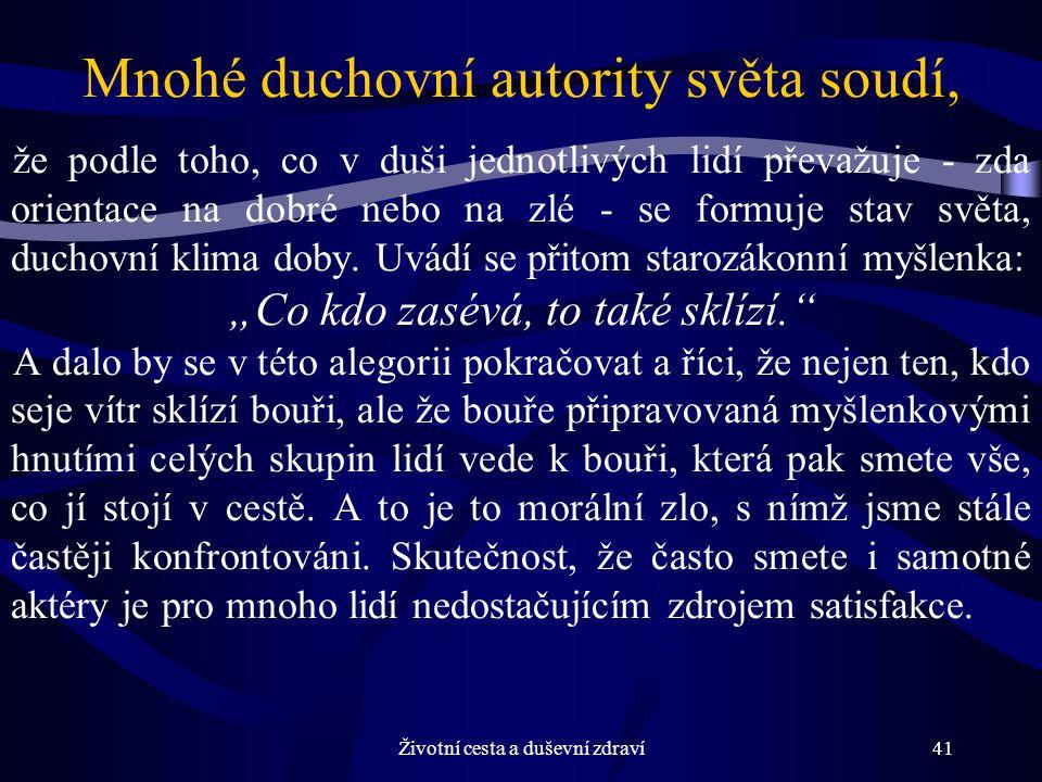 Mnohé duchovní autority světa soudí,