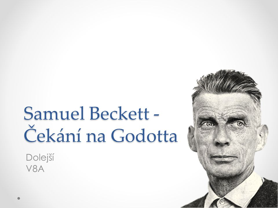 Samuel Beckett - Čekání na Godotta