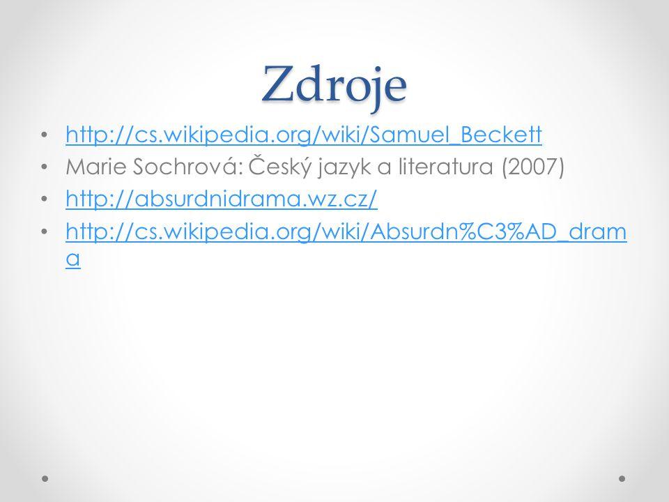 Zdroje http://cs.wikipedia.org/wiki/Samuel_Beckett