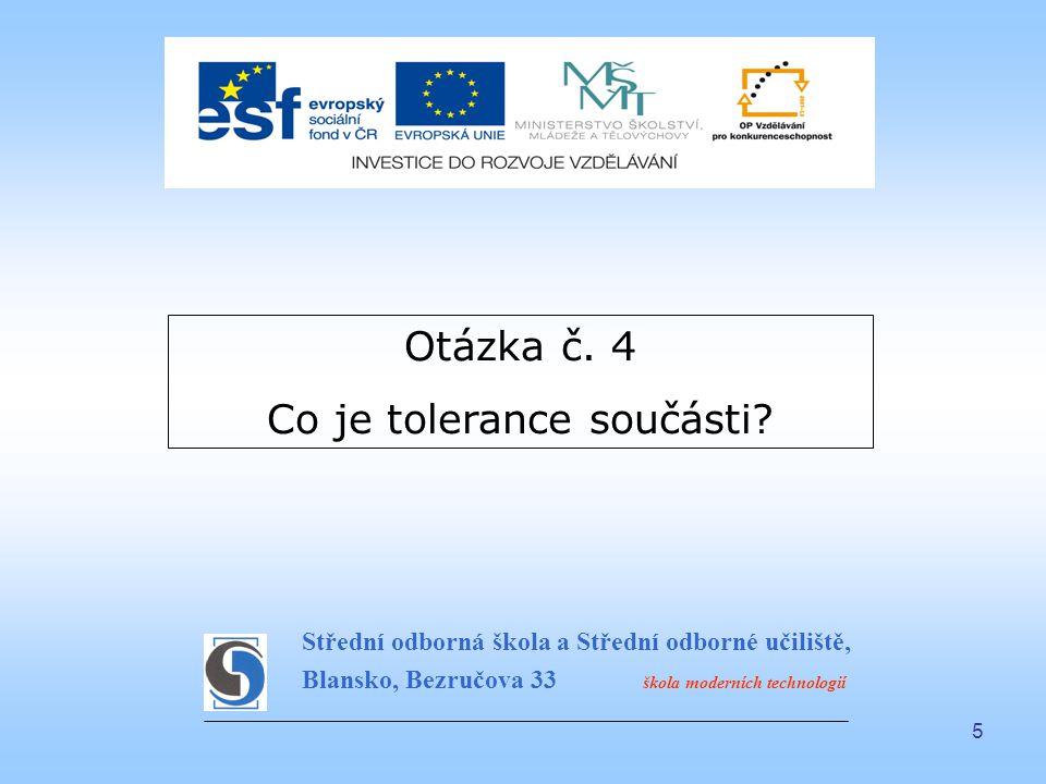 Co je tolerance součásti