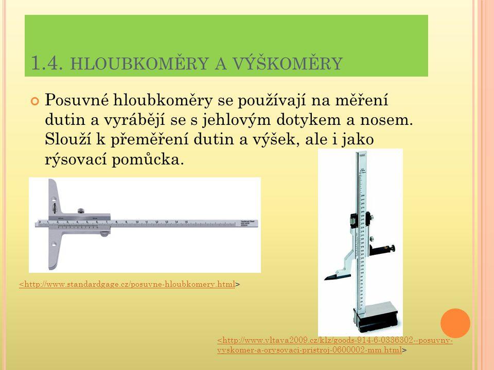 1.4. hloubkoměry a výškoměry
