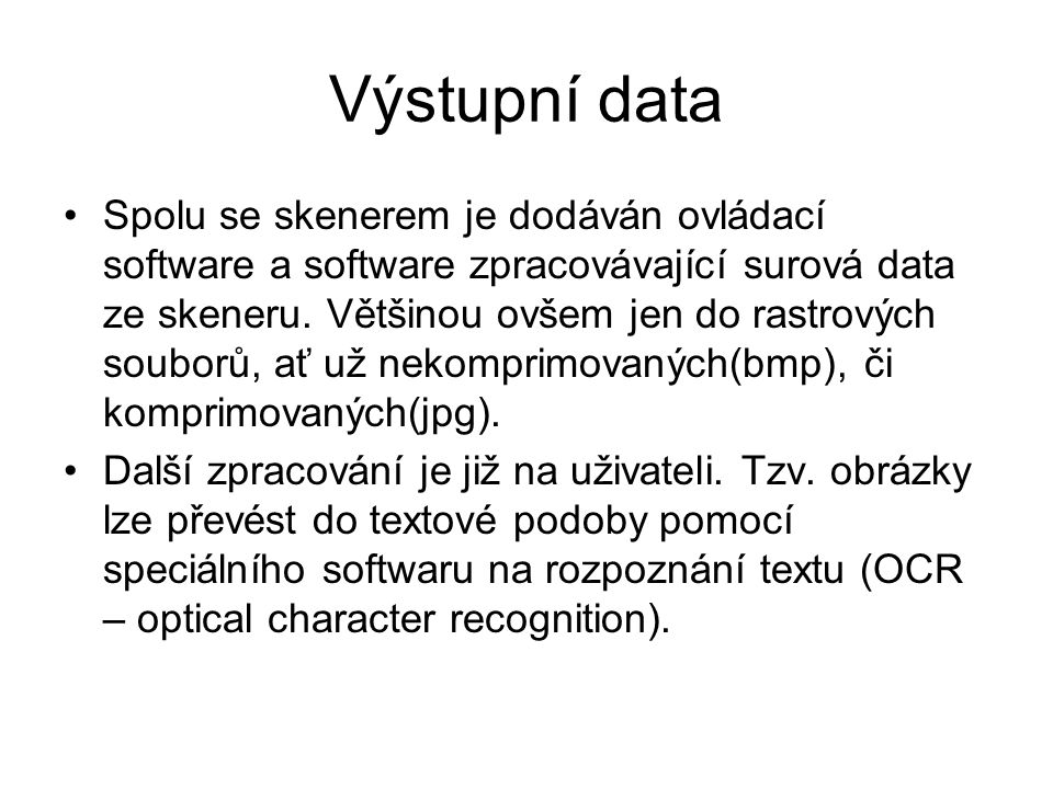 Výstupní data