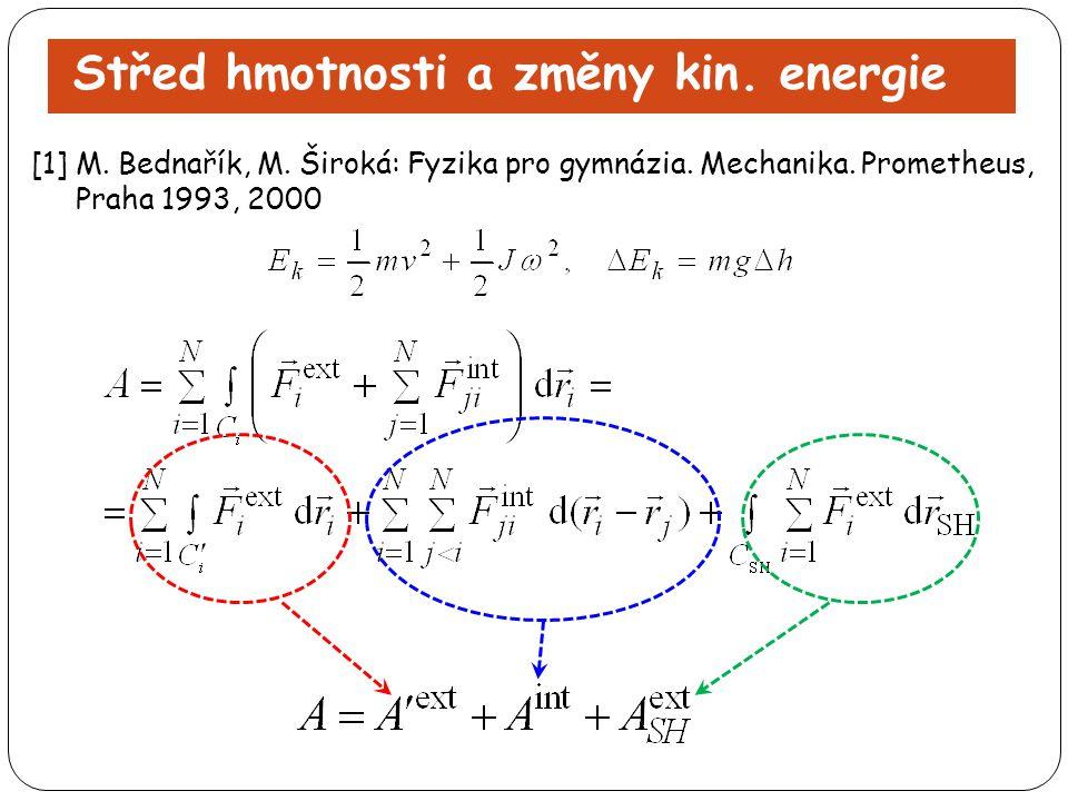 Střed hmotnosti a změny kin. energie