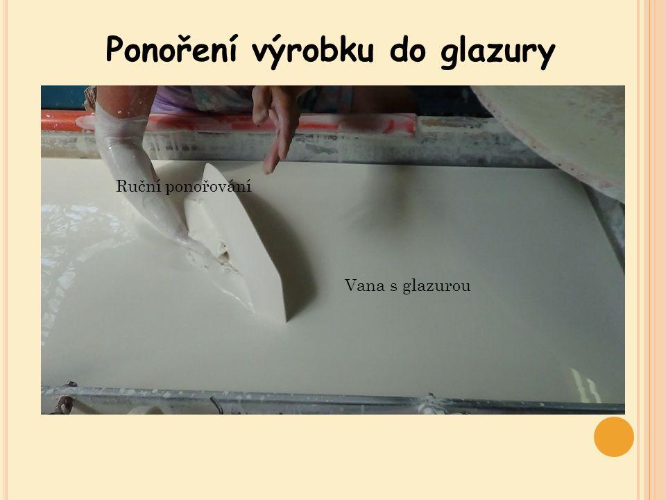 Ponoření výrobku do glazury