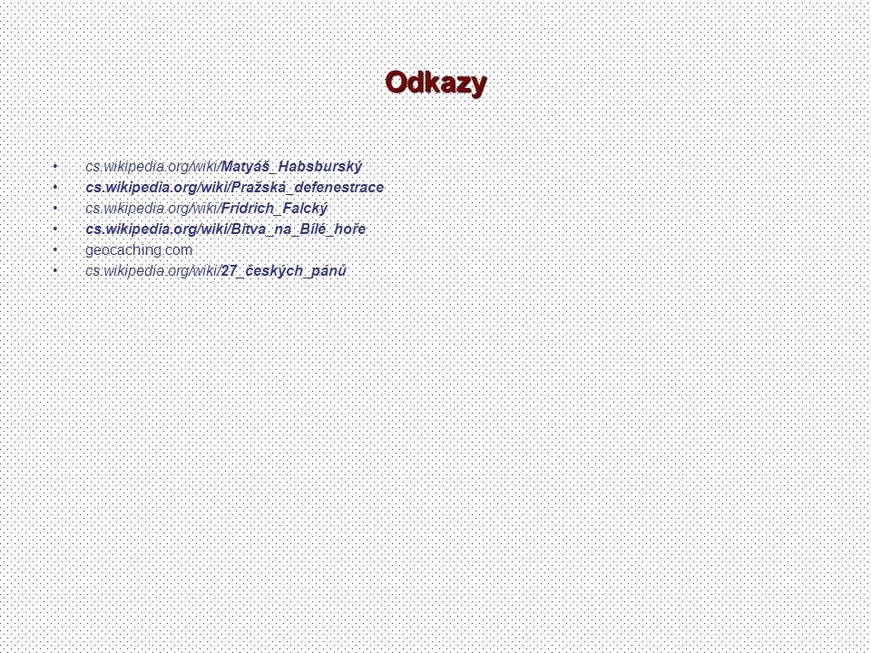 Odkazy cs.wikipedia.org/wiki/Matyáš_Habsburský