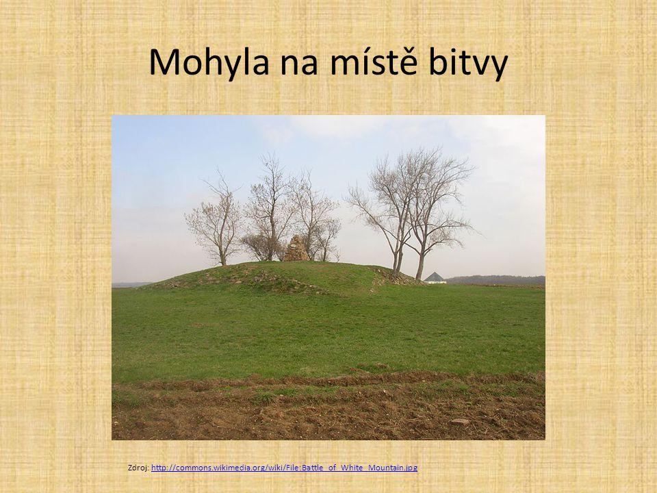 Mohyla na místě bitvy Zdroj: http://commons.wikimedia.org/wiki/File:Battle_of_White_Mountain.jpg