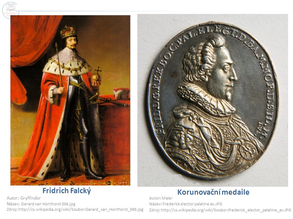 Fridrich Falcký Korunovační medaile Autor: Gryffindor