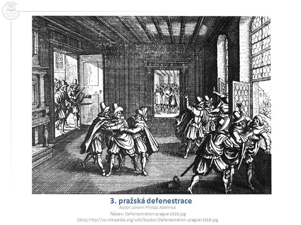 3. pražská defenestrace Autor: Johann Philipp Abelinus