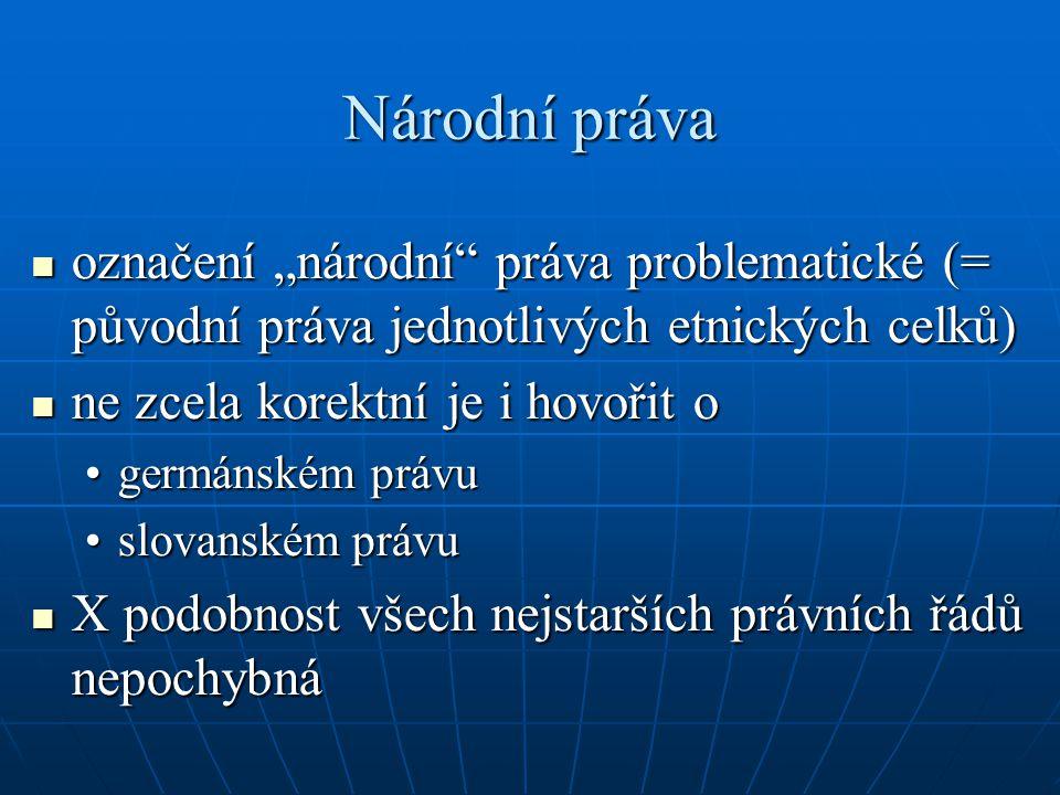 """Národní práva označení """"národní práva problematické (= původní práva jednotlivých etnických celků)"""