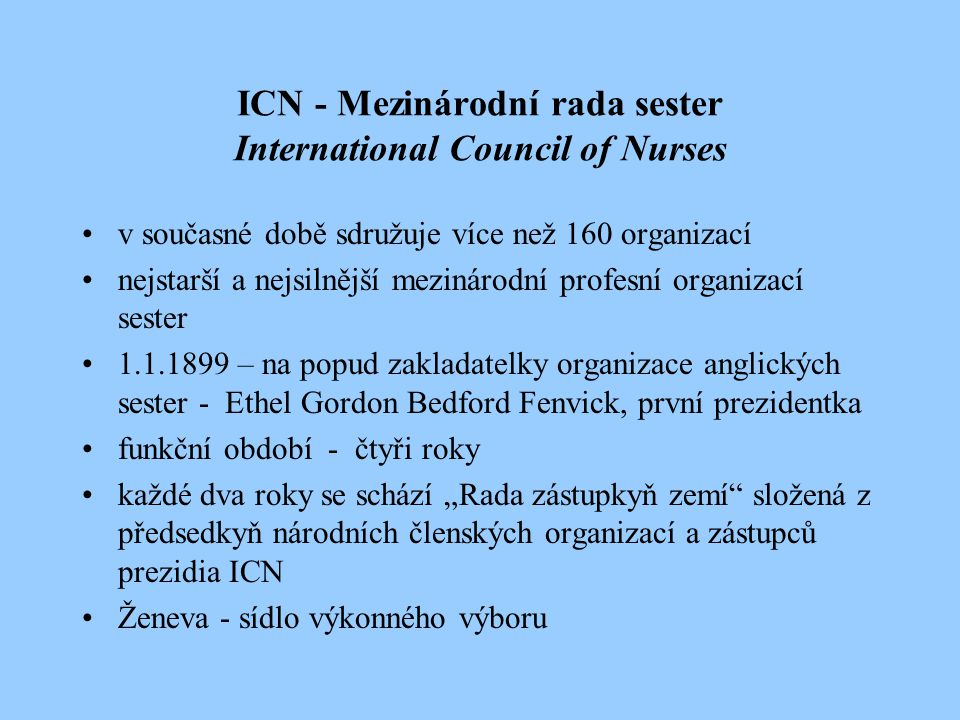 ICN - Mezinárodní rada sester International Council of Nurses