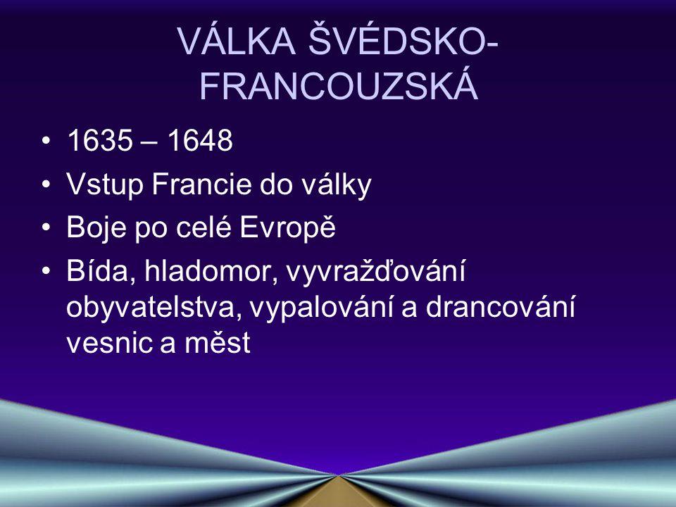 VÁLKA ŠVÉDSKO-FRANCOUZSKÁ