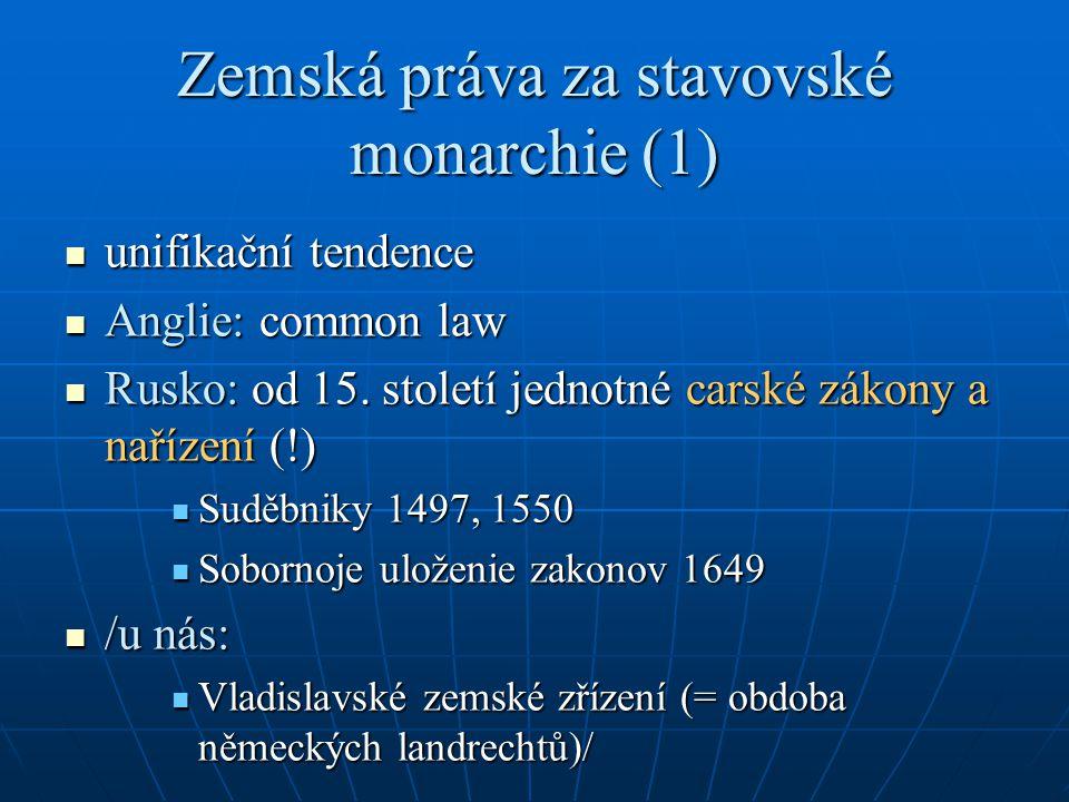 Zemská práva za stavovské monarchie (1)