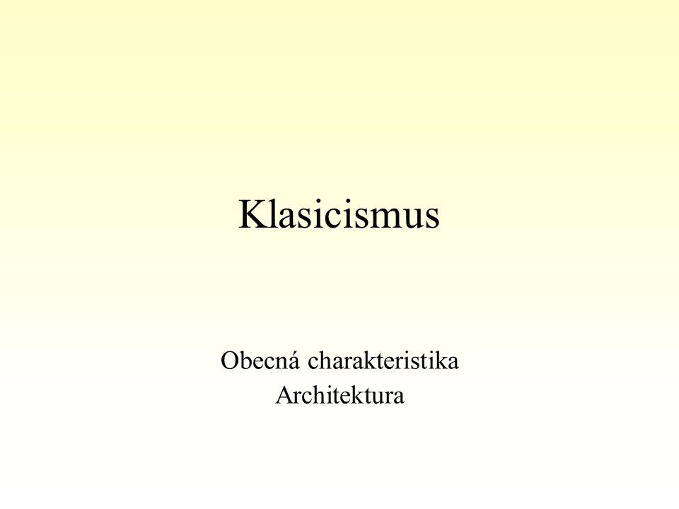 Obecná charakteristika Architektura