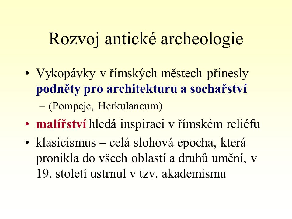 Rozvoj antické archeologie