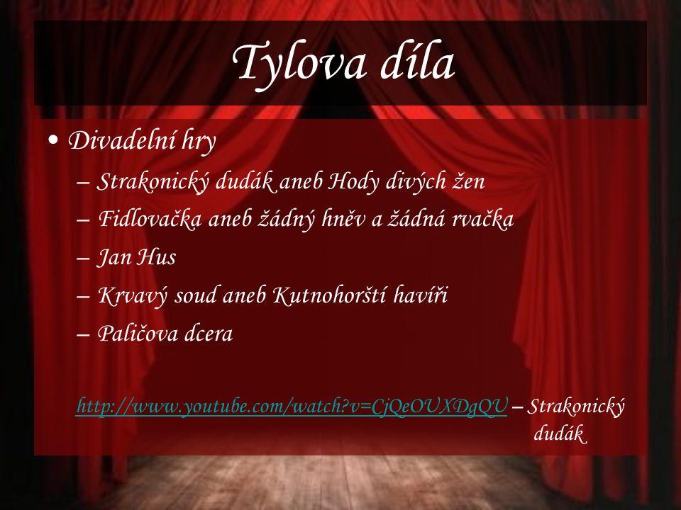 Tylova díla Divadelní hry Strakonický dudák aneb Hody divých žen