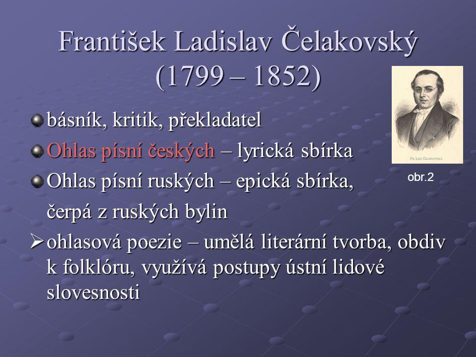 František Ladislav Čelakovský (1799 – 1852)